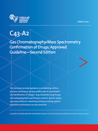 Gas Chromatography/Mass Spectrometry (GC/MS) Confirmation of Drugs, 2nd Edition