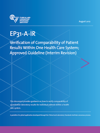 Verification of Comparability of Patient Results Within One Health Care System, Interim Revision