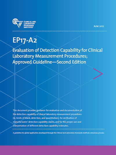Evaluation of Detection Capability for Clinical Laboratory Measurement Procedures, 2nd Edition