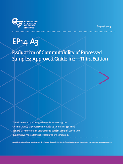 Evaluation of Commutability of Processed Samples, 3rd Edition
