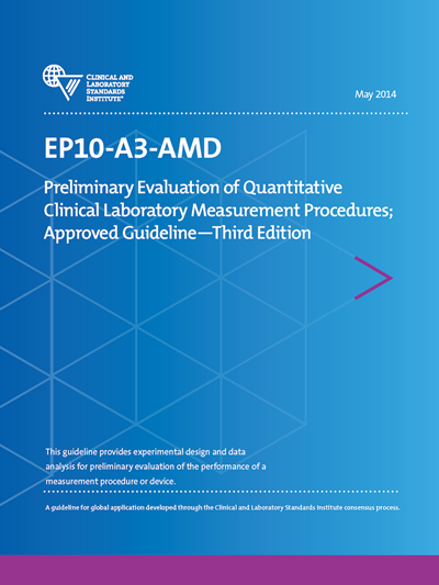 Preliminary Evaluation of Quantitative Clinical Laboratory Measurement Procedures