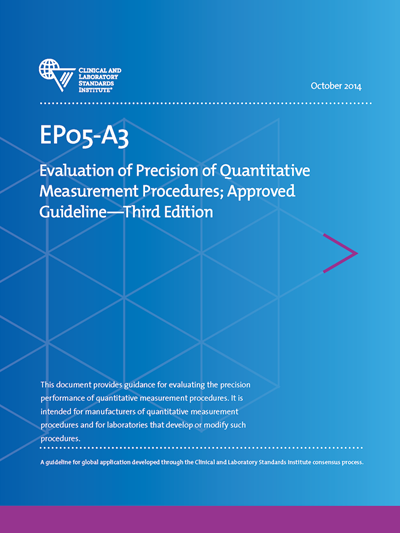 Evaluation of Precision of Quantitative Measurement Procedures, 3rd Edition
