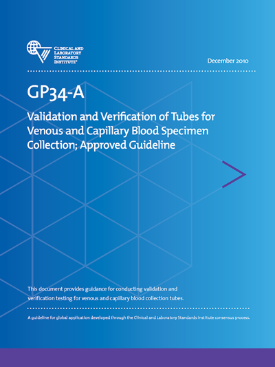 Validation and Verification of Tubes for Venous and Capillary Blood Specimen Collection, 1st Edition