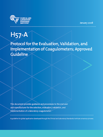 Protocol for the Evaluation, Validation, and Implementation of Coagulometers, 1st Edition
