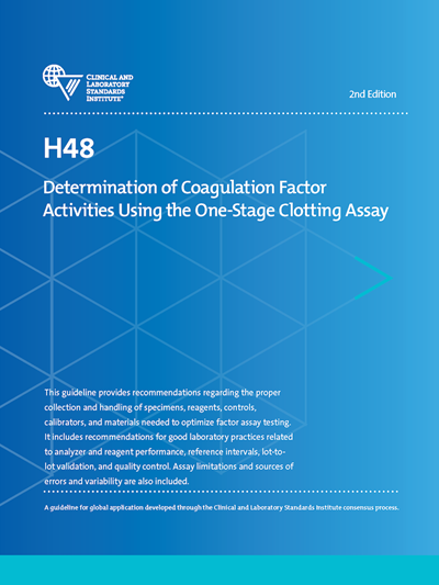 Determination of Coagulation Factor Activities Using the One-Stage Clotting Assay, 2nd Edition