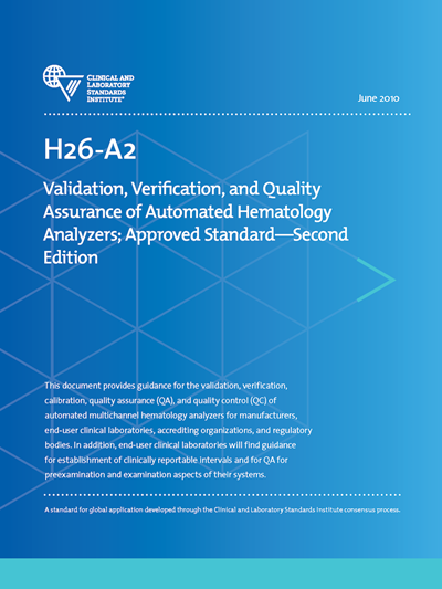 Validation, Verification, and Quality Assurance of Automated Hematology Analyzers, 2nd Edition
