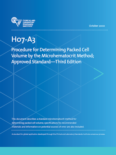 Procedure for Determining Packed Cell Volume by the Microhematocrit Method, 3rd Edition