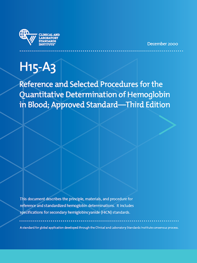 Reference and Selected Procedures for the Quantitative Determination of Hemoglobin in Blood, 3rd Edition