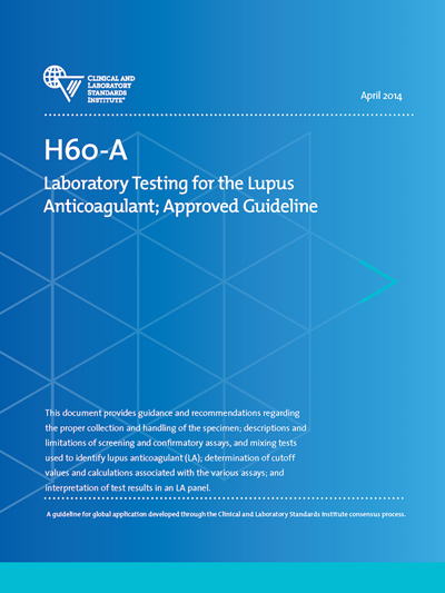 Laboratory Testing for the Lupus Anticoagulant, 1st Edition