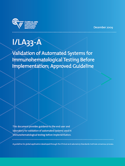 Validation of Automated Systems for Immunohematological Testing Before Implementation, 1st Edition