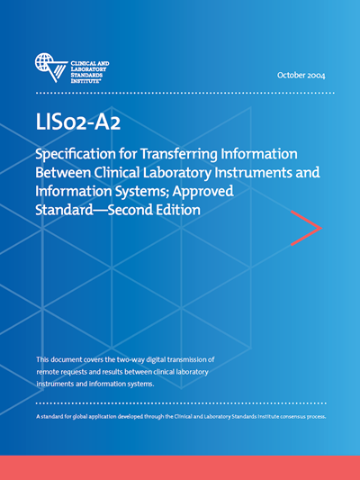 Specification for transferring Information Between Clinical Instruments and Computer Systems, 2nd Edition