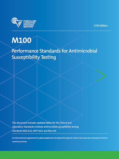 Performance Standards for Antimicrobial Susceptibility Testing, 27th Edition