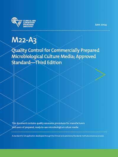 Quality Control for Commercially Prepared Microbiological Culture Media, 3rd Edition