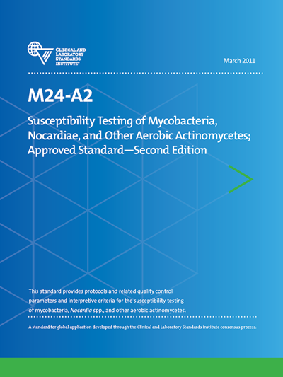Susceptibility Testing of Mycobacteria, Nocardiae, and Other Aerobic Actinomycetes, 2nd Edition