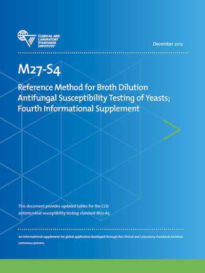 Reference Method for Broth Dilution Antifungal Susceptibility Testing of Yeasts, Fourth Informational Supplement