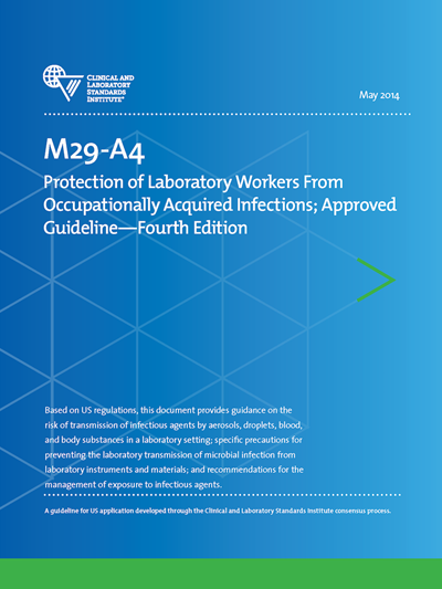 Protection of Laboratory Workers From Occupationally Acquired Infections, 4th Edition