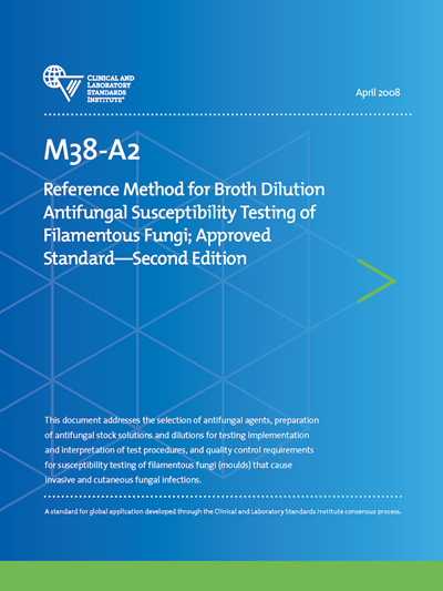 Reference Method for Broth Dilution Antifungal Susceptibility Testing of Filamentous Fungi, 2nd Edition