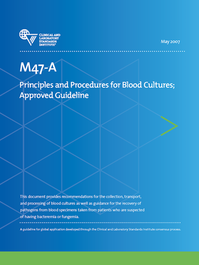 Principles and Procedures for Blood Cultures, 1st Edition