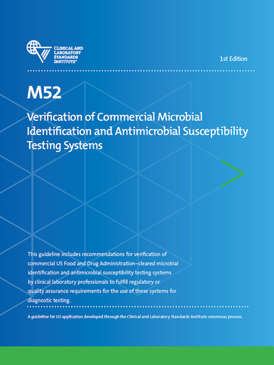 Verification of Commercial Microbial Identification and Antimicrobial Susceptibility Testing Systems, 1st Edition