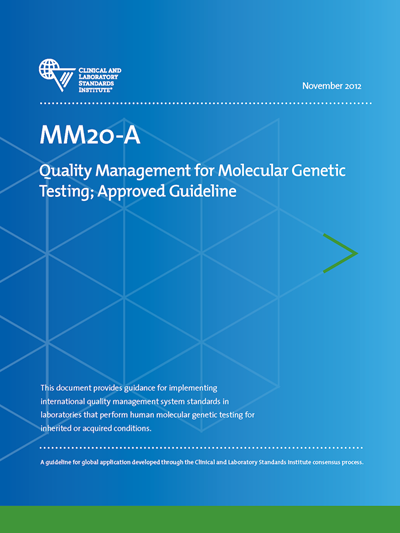 Quality Management for Molecular Genetic Testing, 1st Edition
