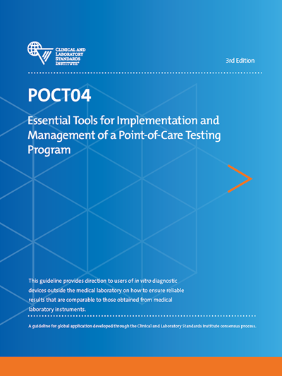 Essential Tools for Implementation and Management of a Point-of-Care Testing Program, 3rd Edition