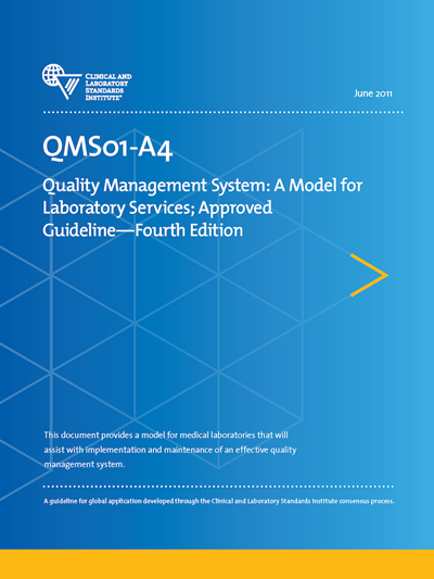 Quality Management System: A Model for Laboratory Services, 4th Edition