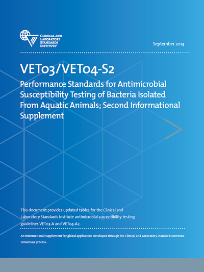Performance Standards for Antimicrobial Susceptibility Testing of Bacteria Isolated From Aquatic Animals, 2nd Edition