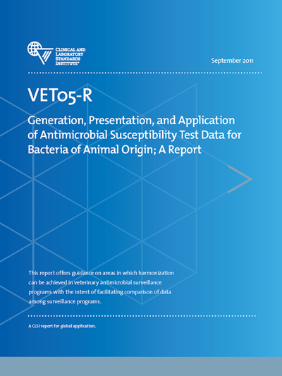 Generation, Presentation, and Application of Antimicrobial Susceptibility Test Data for Bacteria of Animal Origin, 1st Edition