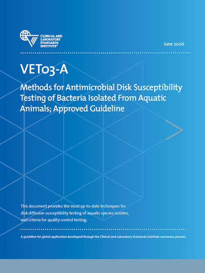 Methods for Antimicrobial Disk Susceptibility Testing of Bacteria Isolated From Aquatic Animals, 1st Edition