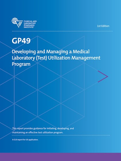 Developing and Managing a Medical Laboratory (Test) Utilization Management Program, 1st Edition