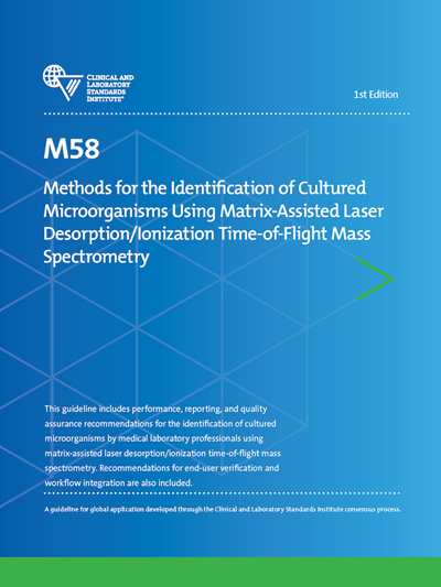 Methods for the Identification of Cultured Microorganisms Using Matrix-Assisted Laser Desorption/Ionization Time-of-Flight Mass Spectrometry, 1st Edition