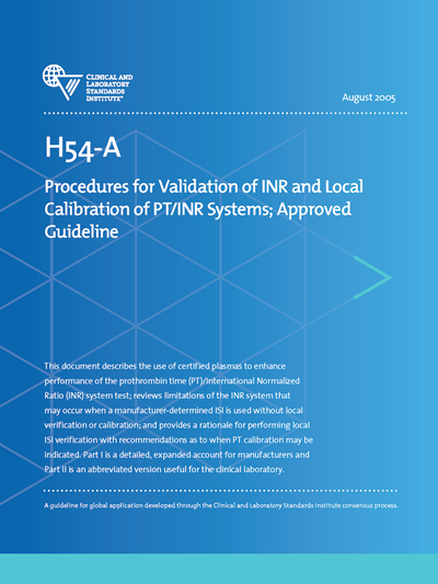 Procedures for Validation of INR and Local Calibration of PT/INR Systems, 1st Edition