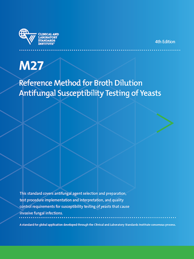 Reference Method for Broth Dilution Antifungal Susceptibility Testing of Yeasts, 4th Edition
