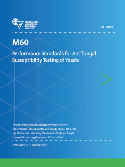 Performance Standards for Antifungal Susceptibility Testing of Yeasts, 1st Edition