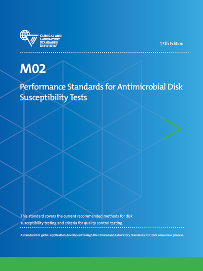 Performance Standards for Antimicrobial Disk Susceptibility Tests, 13th Edition