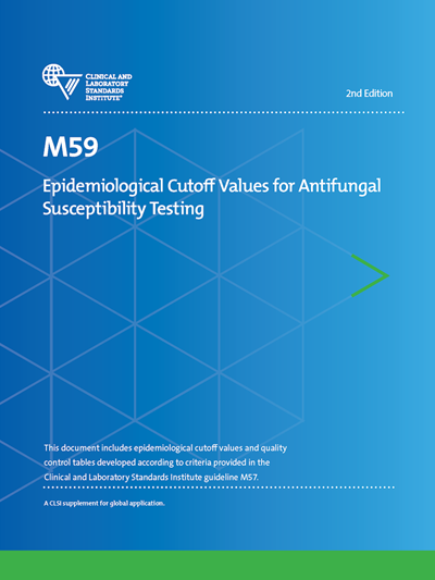 Epidemiological Cutoff Values for Antifungal Susceptibility Testing, 2nd Edition