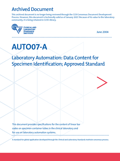 Laboratory Automation: Data Content for Specimen Identification, 1st Edition