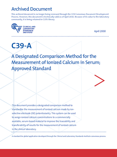 A Designated Comparison Method for the Measurement of Ionized Calcium in Serum, 1st Edition