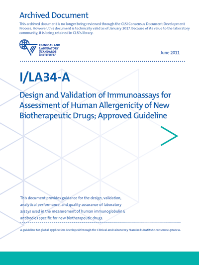Design and Validation of Immunoassays for Assessment of Human Allergenicity of New Biotherapeutic Drugs, 1st Edition