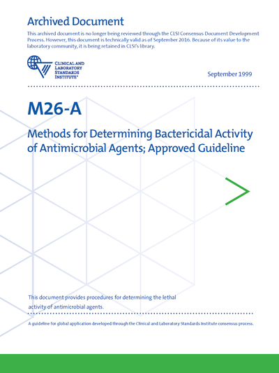 Methods for Determining Bactericidal Activity of Antimicrobial Agents, 1st Edition