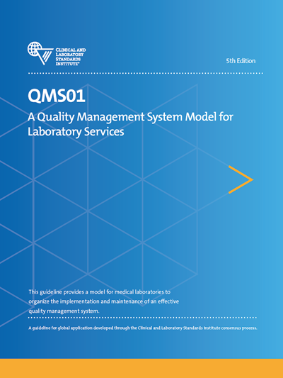 A Quality Management System Model for Laboratory Services, 5th Edition