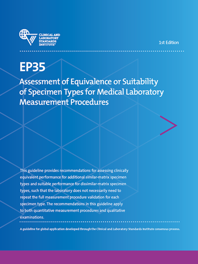 Assessment of Equivalence or Suitability of Specimen Types for Medical Laboratory Measurement Procedures, 1st Edition
