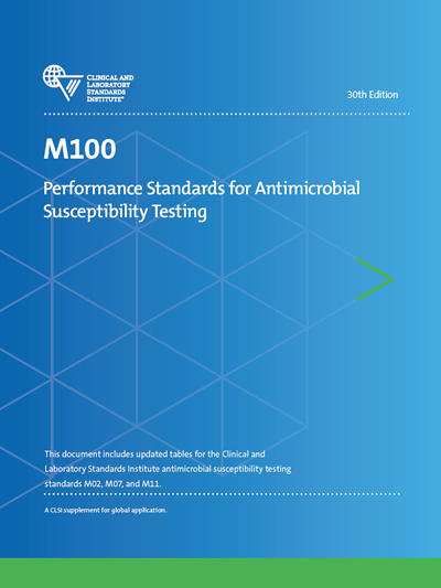 Performance Standards for Antimicrobial Susceptibility Testing, 30th Edition
