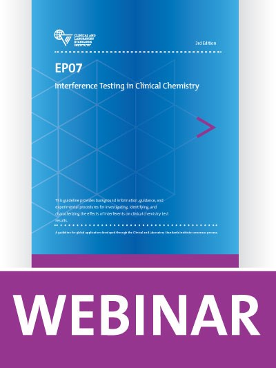 EP07 Overview: Interference Testing in Clinical Chemistry
