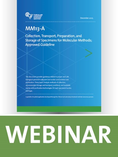 MM13 Overview: Collection, Transport, Preparation, and Storage of Specimens for Molecular Methods