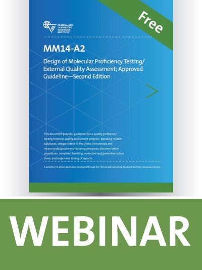 MM14 Overview: Design of Molecular Proficiency Testing/External Quality Assessment