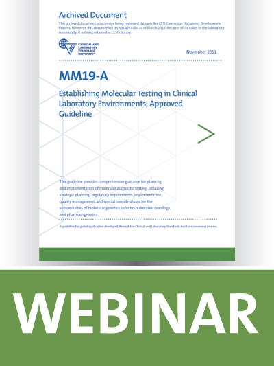 MM19 Overview: Establishing Molecular Testing in Clinical Laboratory Environments
