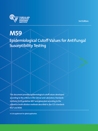 Epidemiological Cutoff Values for Antifungal Susceptibility Testing, 3rd Edition
