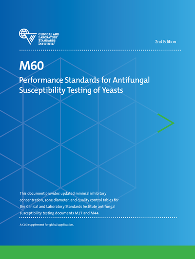 Performance Standards for Antifungal Susceptibility Testing of Yeasts, 2nd Edition