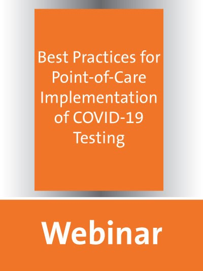 Best Practices for Point-of-Care Implementation of COVID-19 Testing